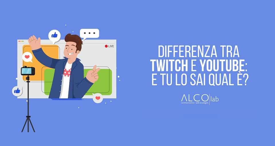 differenza tra twitch e youtube