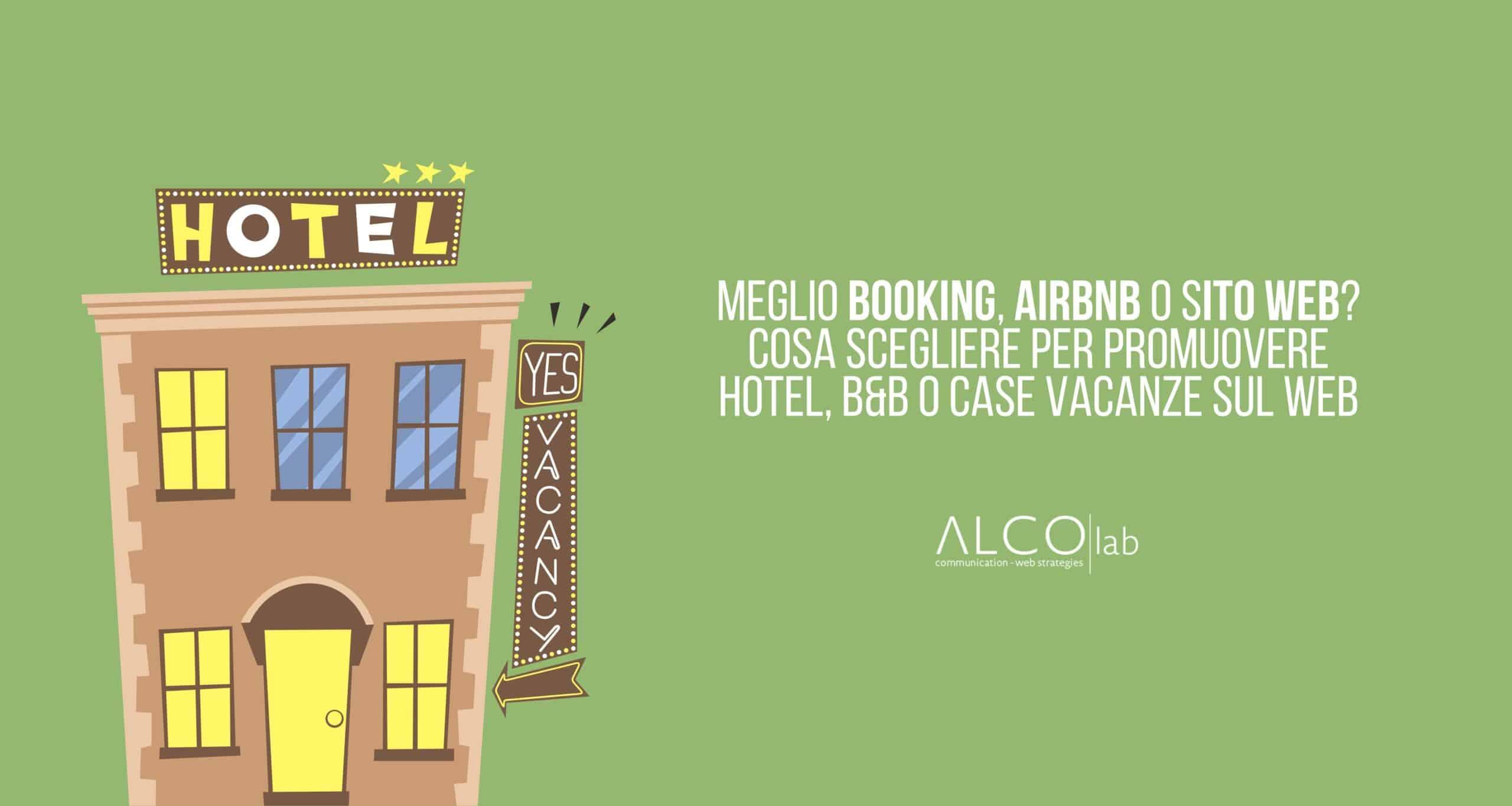 meglio booking airbnb o sito