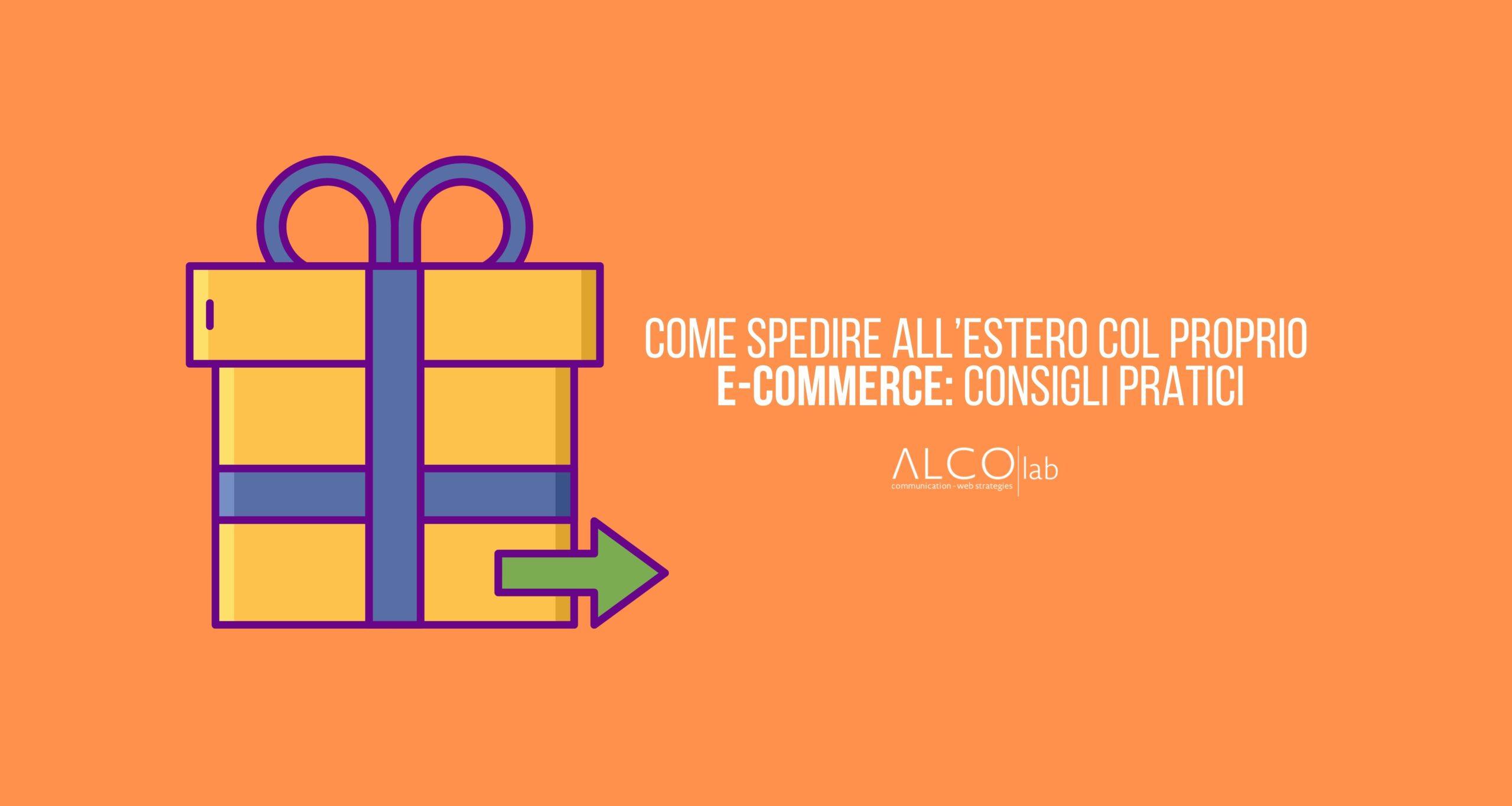 spedire all'estero col proprio e-commerce